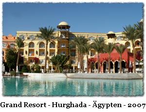 Grand Resort - Hurghada - Ägypten